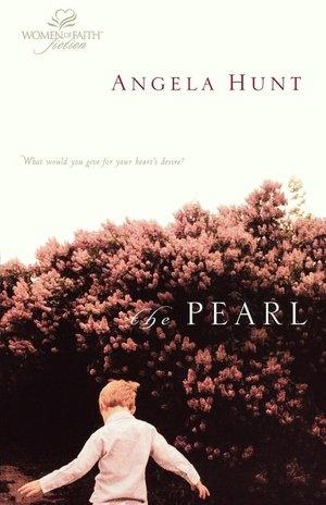 The Pearl - Angela Hunt